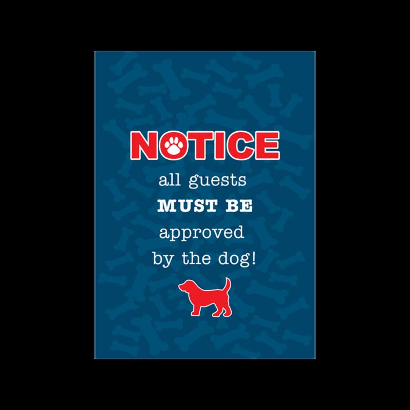 Dog Speak Dog Speak Notice all Guest Must Be Approved by the Dog Garden Flag
