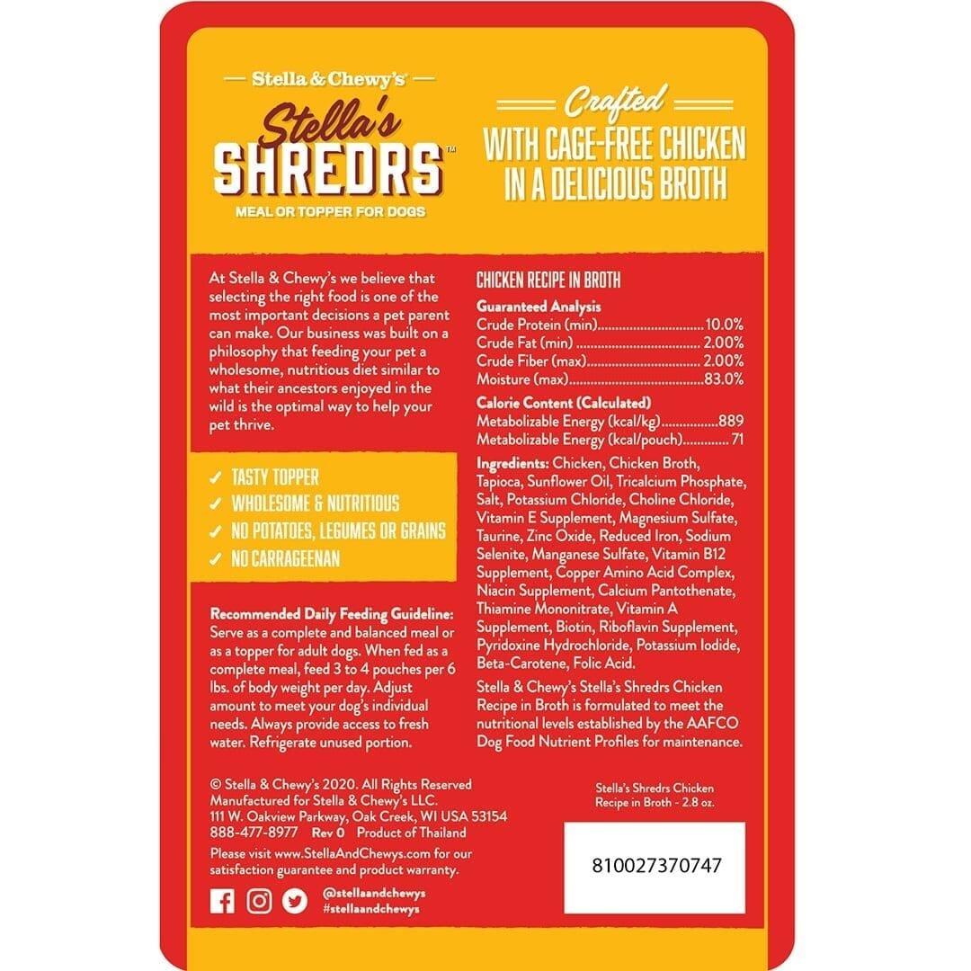 Stella & Chewys Stella & Chewys Stella's Shredrs Cage-Free Chicken Recipe in Broth
