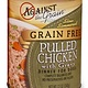 Against The Grain Against The Grain Pulled Chicken With Gravy Grain Free