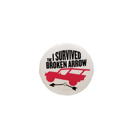 SMITH-SOUTHWESTERN BUTTON I SURVIVED BROKEN ARROW