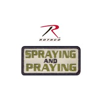 Rothco Spraying and Praying Patch (Velcro)