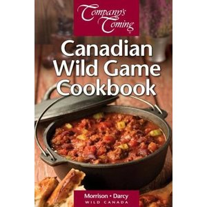Lone Pine Canadian Wild Game Cookbook