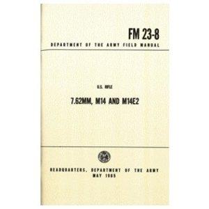 Fox Outdoors M14/M14e2 Field Manual