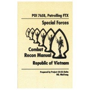Special Forces Combat Recon Manual (Vietnam) Manual