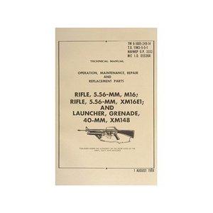 M16/XM16e1/Grennade Launcher Technical Manual