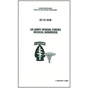 US Army Special Forces Medical Handbook (ST 31-91B)