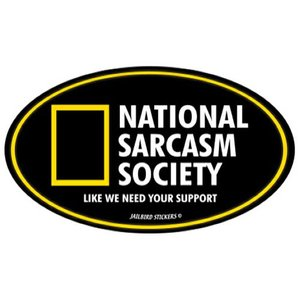 Jailbird National Sarcasm Society (Oval Sticker)