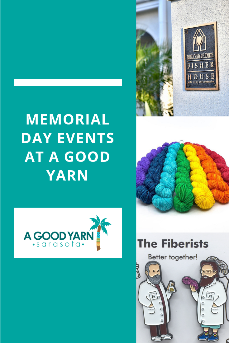 Memorial Day Events at A Good Yarn