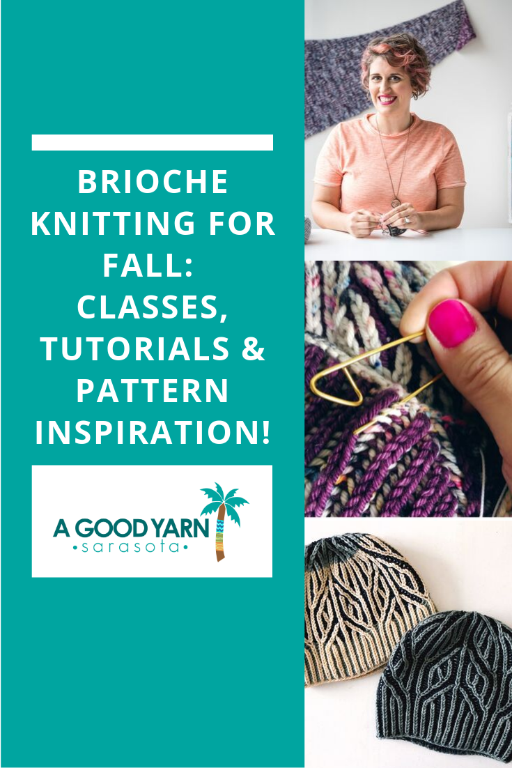 Brioche Knitting for Fall: Classes, Tutorials & Pattern Inspiration!