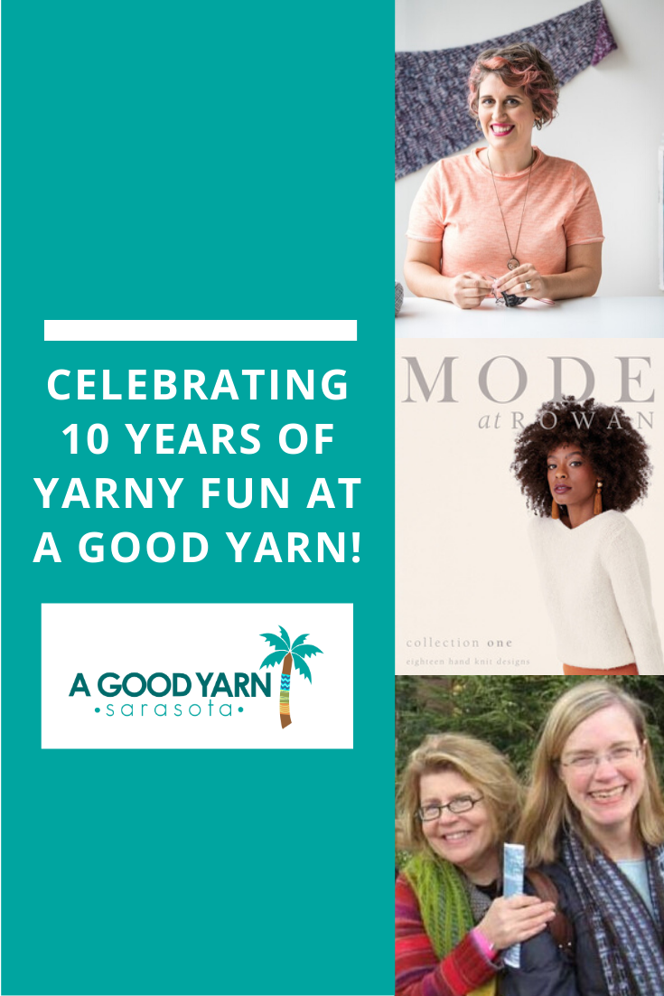 Celebrating 10 Years of Yarny Fun at A Good Yarn