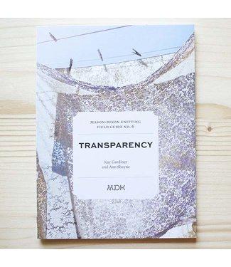 MDK MDK Field Guide No. 6: Transparency