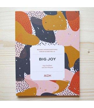 MDK MDK Field Guide No. 12: Big Joy