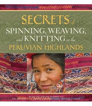 Secrets of Spinning Weaving Knitting Peruvian Highlands