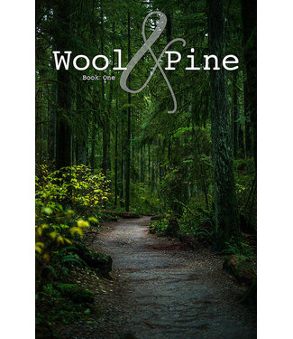 Wool and Pine Wool and Pine Book One