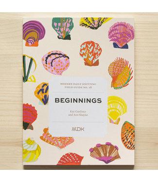 MDK MDK Field Guide No 18: Beginnings