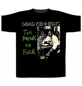 "Dead Kennedys ""Too Drunk To Fuck"" T-Shirt"