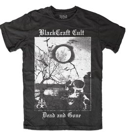 BLACKCRAFT CULT - Dead and Gone T-Shirt