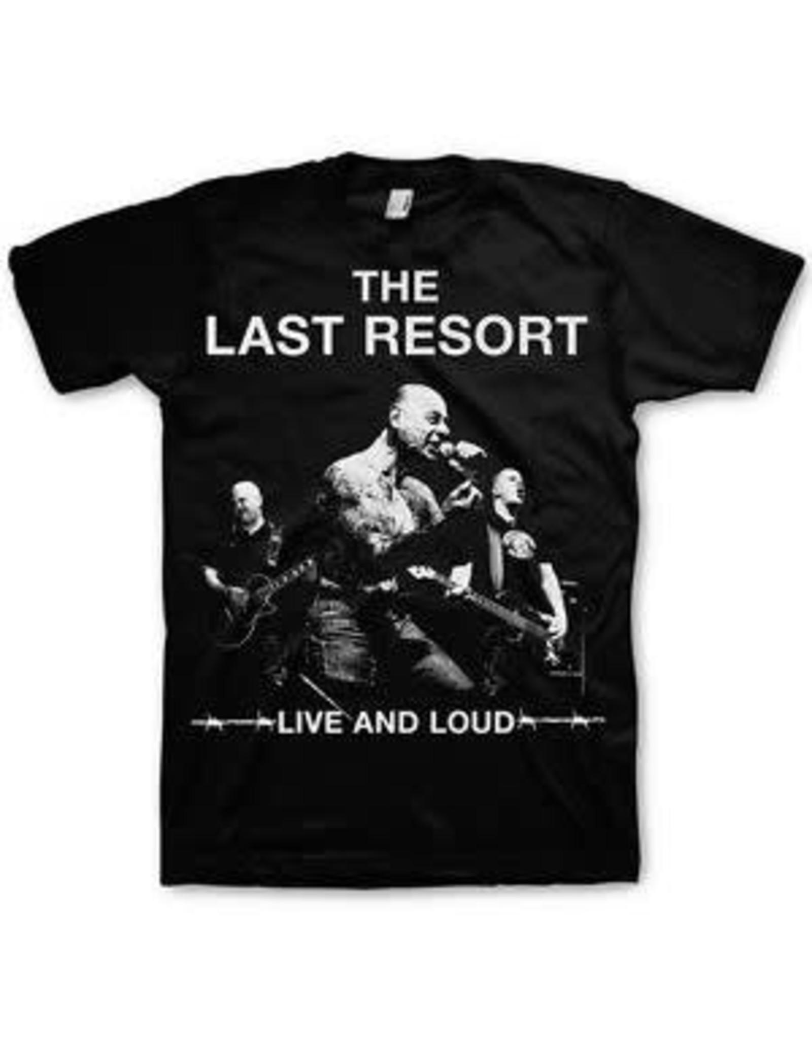 Last Resort Live and Loud Shirt