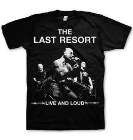 Last Resort Live and Loud Shirt