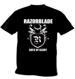 Razorblade Days Of Glory Shirt