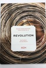 Mason-Dixon Knitting Mason DIxon Field Guide no. 9: Revolution