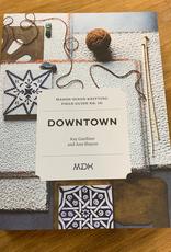 Mason-Dixon Knitting Mason DIxon Field Guide no. 10: Downtown