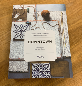 Mason-Dixon Knitting Mason DIxon Field Guide no. 10: Downtown