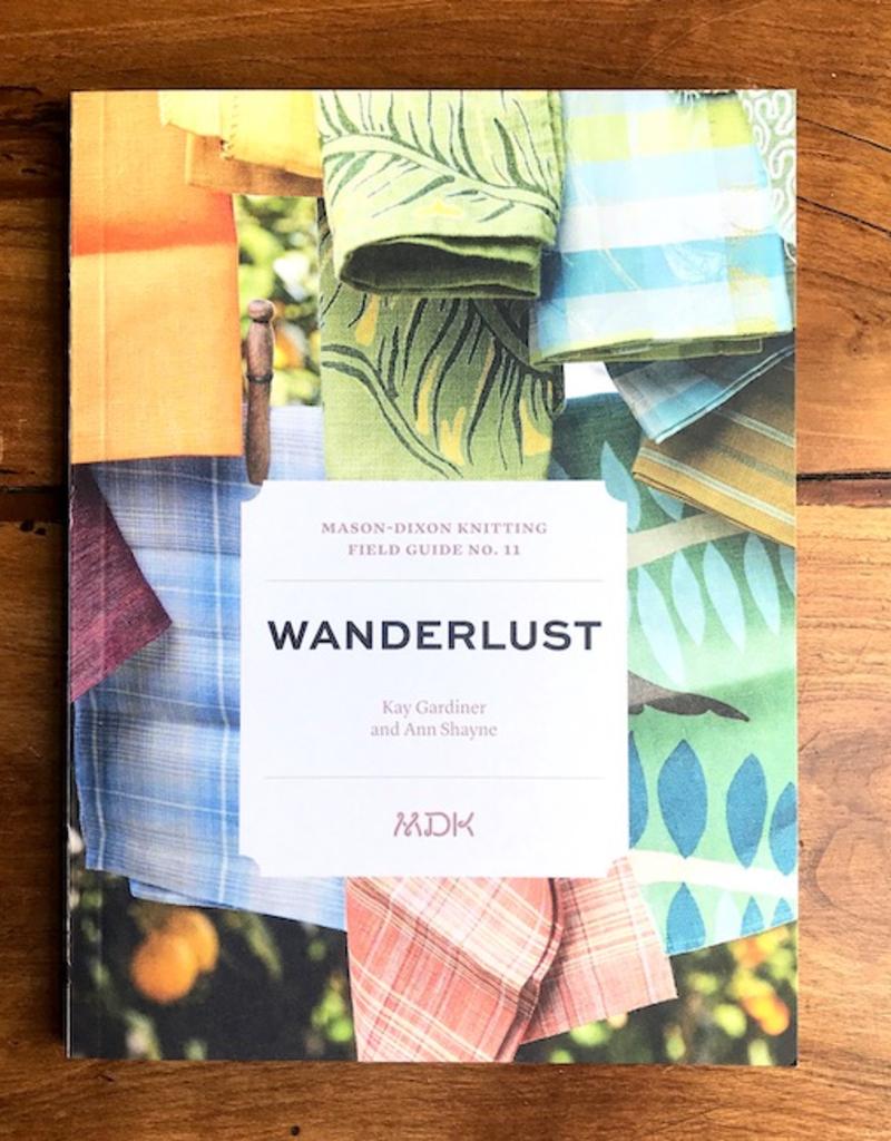 Mason-Dixon Knitting Mason DIxon Field Guide no. 11: Wanderlust