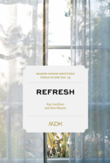 Mason-Dixon Knitting Mason Dixon Field Guide no. 14: Refresh