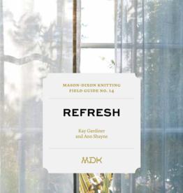 Mason-Dixon Knitting Mason Dixon Field Guide no. 14: Refresh