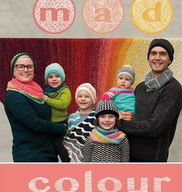 Tin Can Knits Mad Colour: Bold and Playful Modern Knits by Alexa Ludeman & Emily Wessel