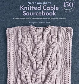 Knitted Cable Sourcebook by Norah Gaughan