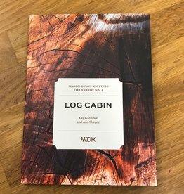 Mason-Dixon Knitting Mason Dixon Field Guide no. 4 Log Cabin
