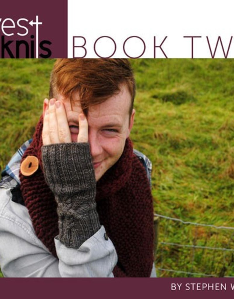 Westknits WestKnits Book Two by Stephen West