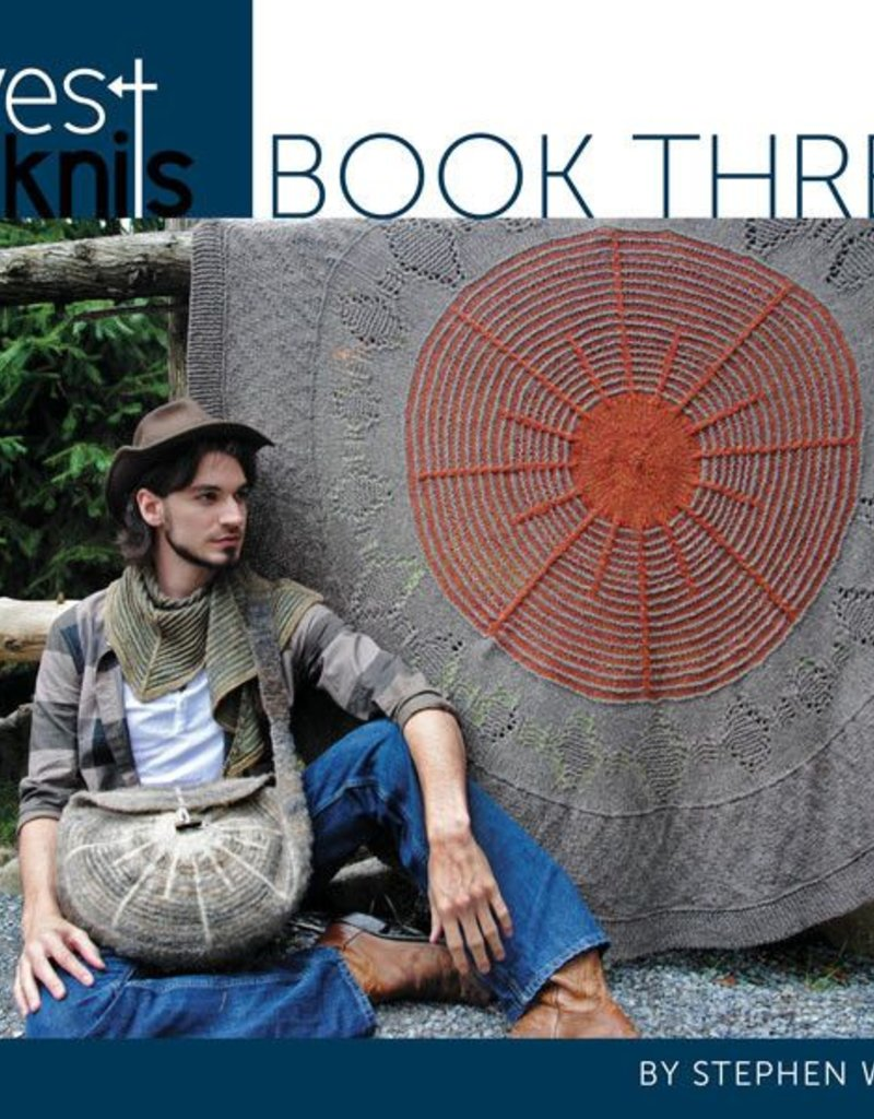 Westknits WestKnits Book Three by Stephen West