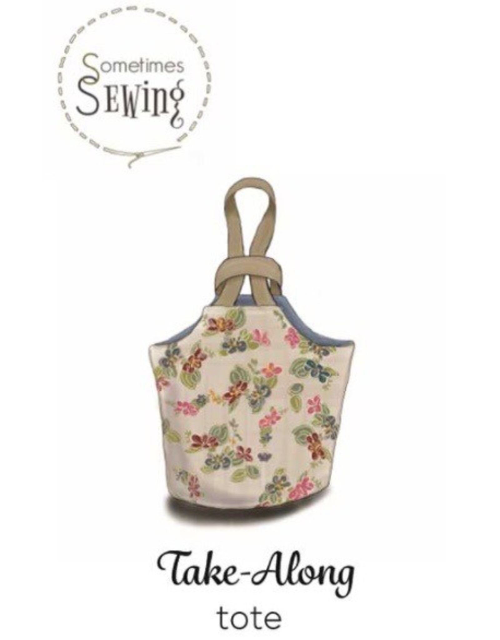Sometimes Sewing Take Along Tote Sewing Pattern