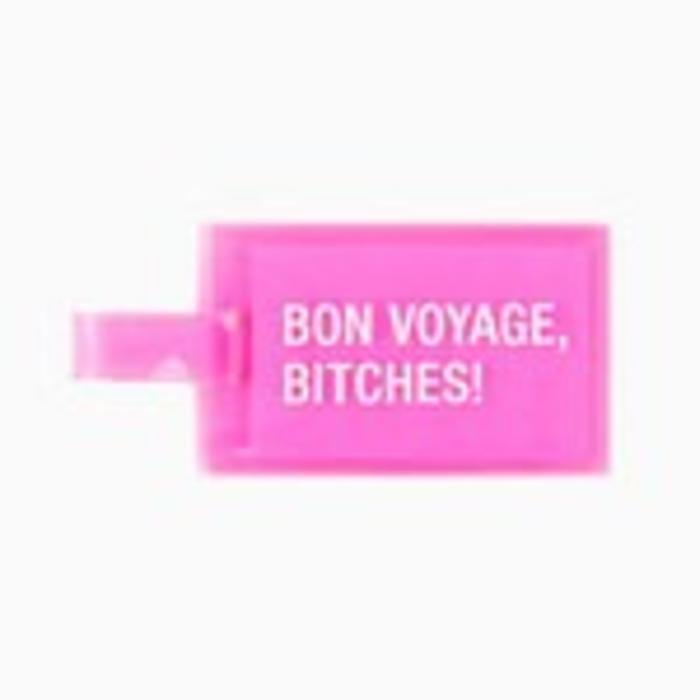 Bon Voyage Bitches Luggage Tag