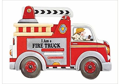 scholastic I Am a Fire Truck Book
