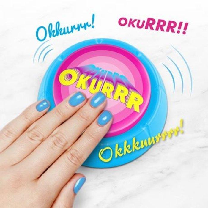 Okurrr Button