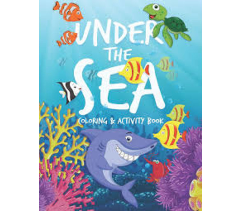 Under The Sea Coloring & Activity Book