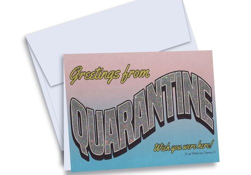 Greeting From Quarantine Card