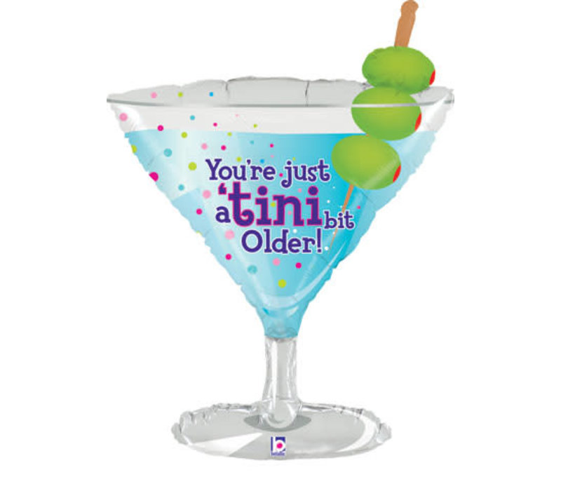 TINI BIT OLDER Cocktail Mylar Balloon