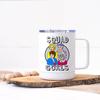 Squad Goals- Golden Girls Stainless Steel Travel Mug