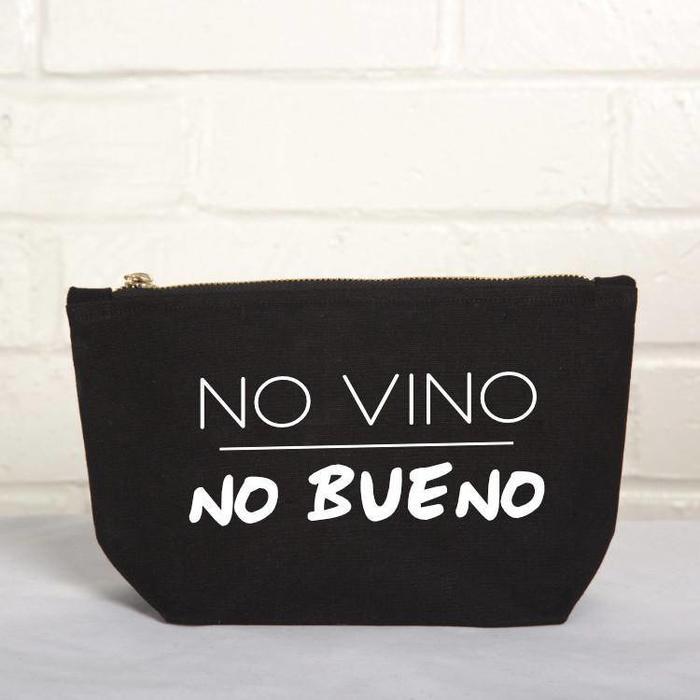 """""""No Vino, No Bueno"""" Pouch"""