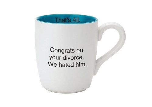 We Hated Him Mug