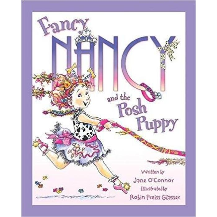 Fancy Nancy and the Posh Puppy Hardcover
