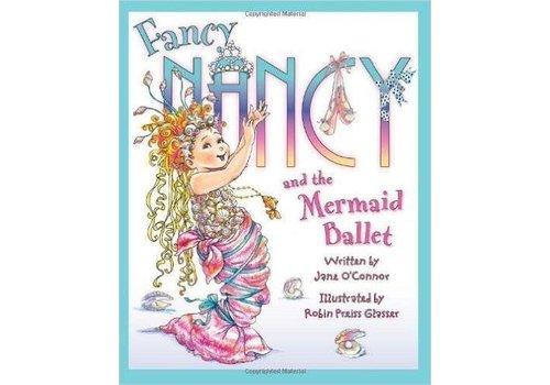 Harper Collins Fancy Nancy and the Mermaid Ballet