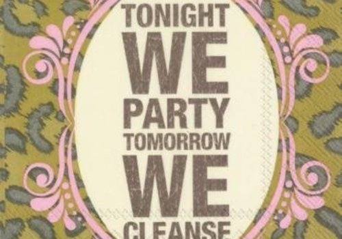Boston International Tonight We Party Tomorrow We Cleanse Cocktail Napkins