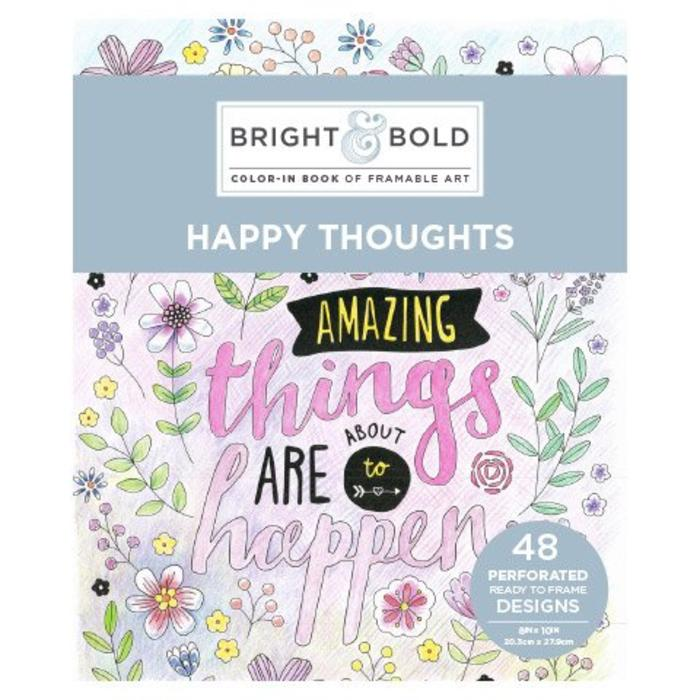 Happy Thoughts Coloring Book For Adults