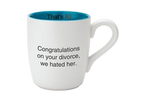 We Hated Her Divorce Mug